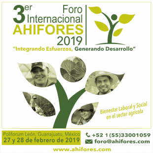 """3er Foro Internacional AHIFORES 2019 """"Integrando Esfuerzos, Generando Desarrollo"""""""