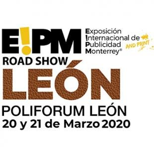 EXPO PUBLICIDAD & PRINT ROAD SHOW LEÓN
