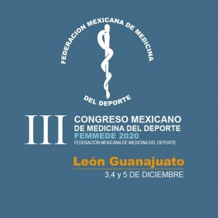 III Congreso Mexicano de Medicina del Deporte, FEMMEDE 2020